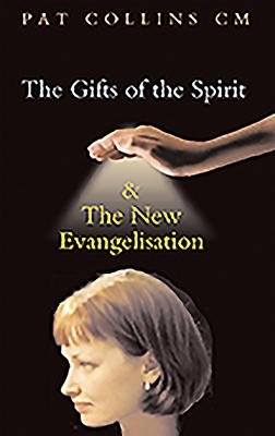Gifts of the Spirit and the New Evangelisation Cover Image