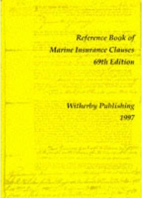 Reference Book of Marine Insurance Clauses