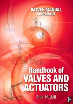 handbook of valves and actuators brian nesbitt pdf