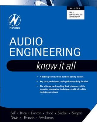 Audio Engineering: Know It All: Volume 1