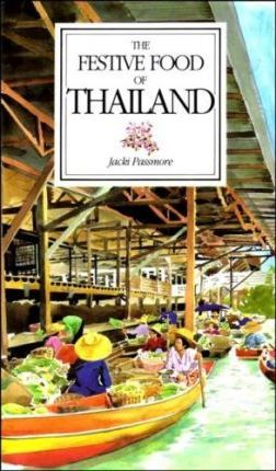 The Festive Food of Thailand