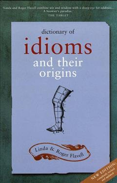 Dictionary Of Idioms: Revised Edition Cover Image