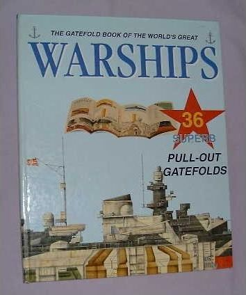 The Gatefold Book of the World's Great Warships
