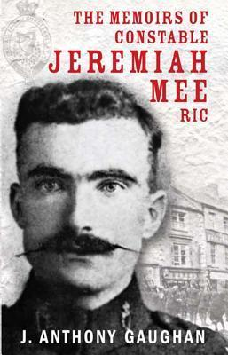The Memoirs of Constable Jeremiah Mee RIC Cover Image