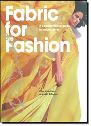 Fabric for Fashion: A Comprehensive Guide to Natural Fibres