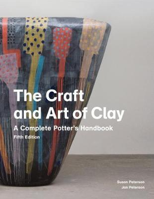 The Craft and Art of Clay, 5th edition Cover Image