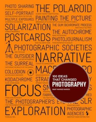 100 Ideas that Changed Photography Cover Image