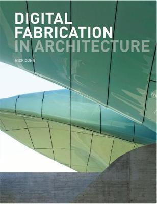 Digital Fabrication in Architecture Cover Image