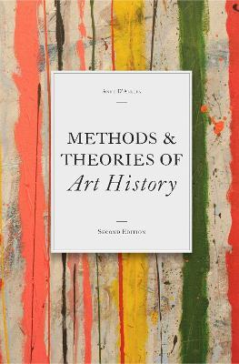 Methods & Theories of Art History, Second Edition Cover Image