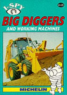 I-Spy Big Diggers and Working Machines