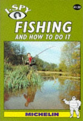 I-Spy Fishing and How to Do it