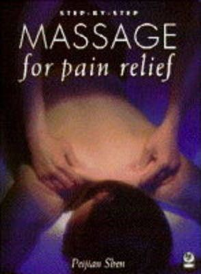 Step-by-Step Massage for Pain Relief