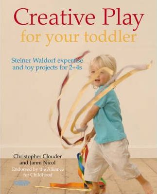 Creative Play the Steiner Waldorf Way Cover Image