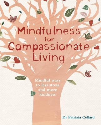 Mindfulness for Compassionate Living Cover Image