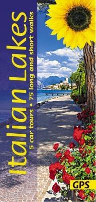 Italian Lakes  5 car tours, 75 long and short walks