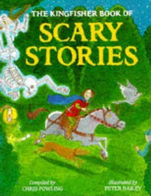 The Kingfisher Book of Scary Stories