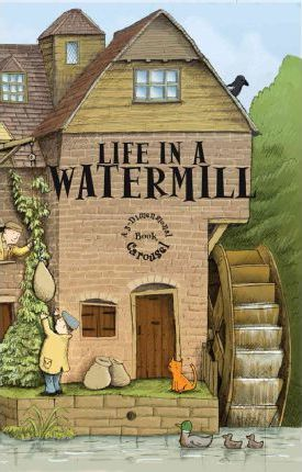 Life in a Watermill Cover Image