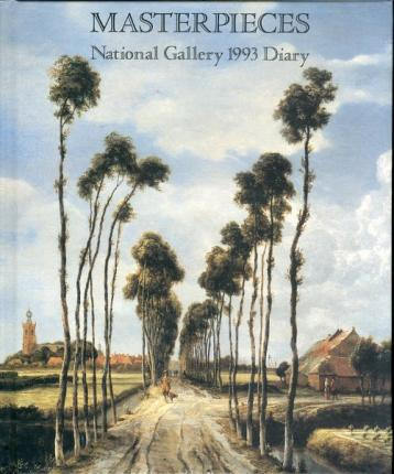 Masterpieces. National Gallery 1993 Diary.