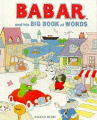 Babar and His Big Book of Words