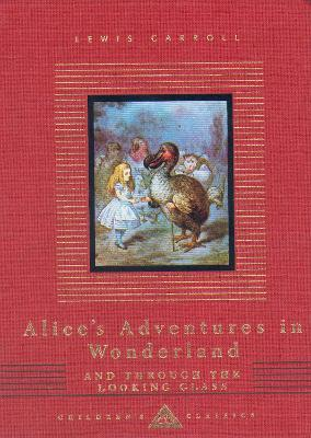 Alice's Adventures In Wonderland And Through The Looking Glass Cover Image