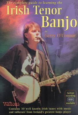 Complete Guide to Learning the Irish Tenor Banjo