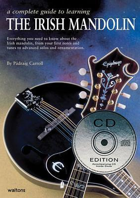 A Complete Guide to Learning the Irish Mandolin