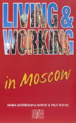 Living and Working Abroad in Moscow