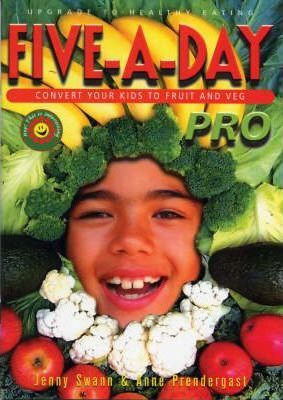 Five-a-day Pro - Convert Your Kids to Fruit and Veg