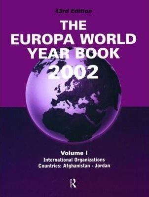 Europa World Year Book 2002: Vol 1