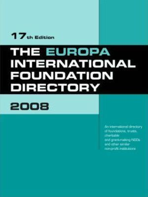 The Europa International Foundation Directory 2008