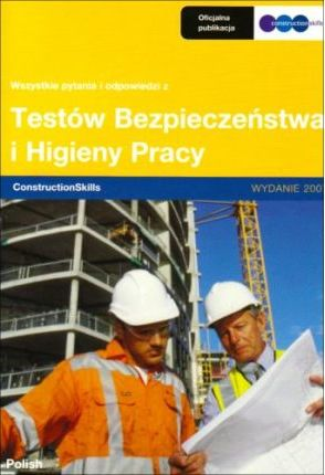 All the Questions and Answers from the ConstructionSkills Health and Safety Test: Polish Edition 2