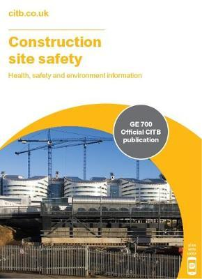 Construction site safety 2018 : 9781857514629