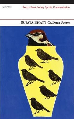 Collected Poems: Sujata Bhatt Cover Image