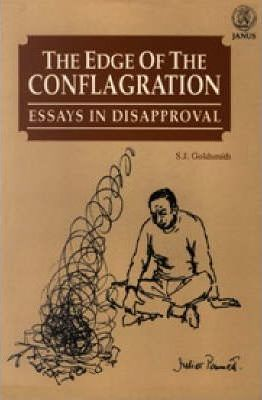 The Edge of the Conflagration : Essays in Disapproval