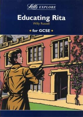 "Letts Explore ""Educating Rita"""