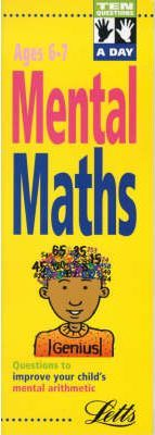 Ten Questions a Day: Mental Maths Ages 6-7