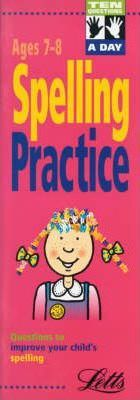 Ten Questions a Day: Spelling Practice Ages 7-8