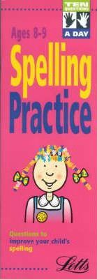 Ten Questions a Day: Spelling Practice Ages 8-9
