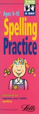 Ten Questions a Day: Spelling Practice Ages 9-10