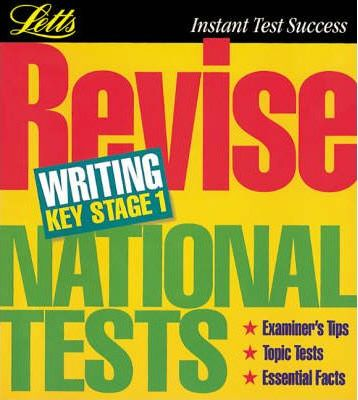Letts Revision: Revise National Tests Writing Key Stage 1