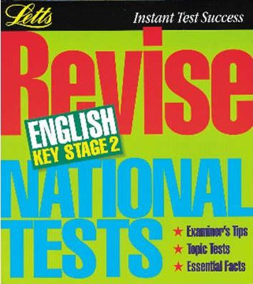 Letts Revision: Revise National Tests English Key Stage 2