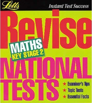 Letts Revision: Revise National Tests Maths Key Stage 2