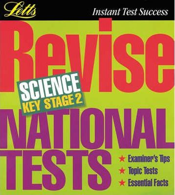 Letts Revision: Revise National Tests Science Key Stage 2