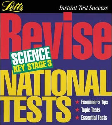 Letts Revision: Revise National Tests Science Key Stage 3