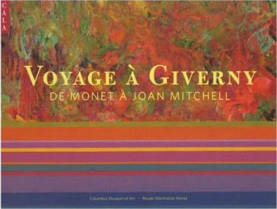 Voyage a Giverny De Monet a Joan Mitchell