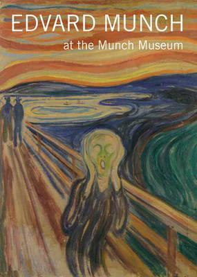 Edvard Munch: At the Munch Museum Cover Image