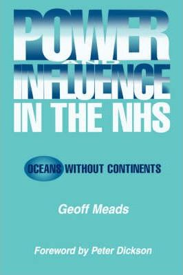 Power and Influence in the NHS