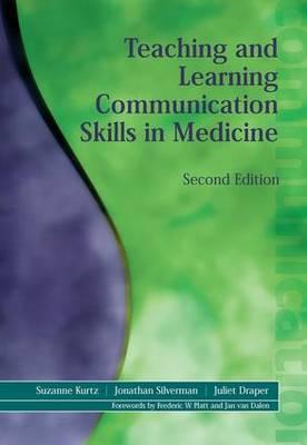 Teaching and Learning Communication Skills in Medicine Cover Image