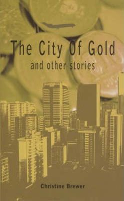 The City of Gold and Other Stories