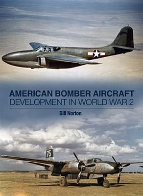 American Bomber Aircraft Development in World War 2 Cover Image